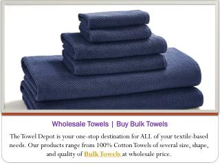 Try Our New Bulk Towels