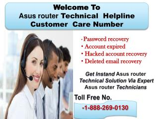 Asus router 1-888-269-0130 Customer Service Phone Number