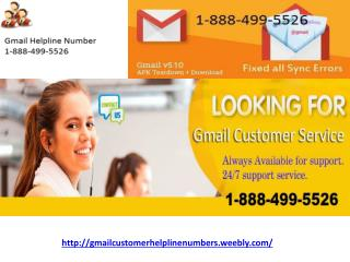 Gmail Customer Helpline Number 1-888-499-5526 || Gmail Customer Support Number