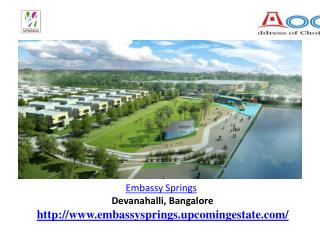 Embassy Springs Banglore  upcoming Devanhalli Business Park