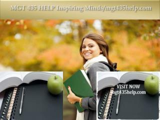 MGT 435 HELP Inspiring Minds/mgt435help.com