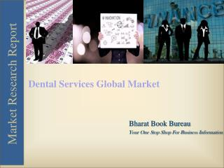 Dental Services Global Market