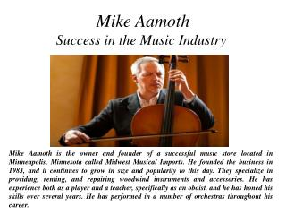 Mike Aamoth - Success in the Music Industry