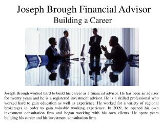 Joseph Brough Financial Advisor -  Building a Career