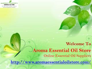 Get Online Carrier and Base Oils at Aroma Essential Oil Store