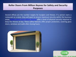 Roller Doors From Milton Keynes for Safety and Security Purposes