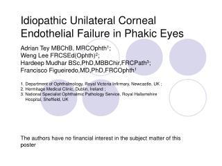Idiopathic Unilateral Corneal Endothelial Failure in Phakic Eyes