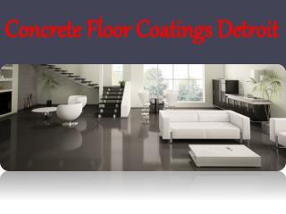 Concrete Floor Coatings Detroit Expert