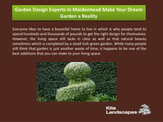 Garden Design Experts in Maidenhead Make Your Dream Garden a Reality