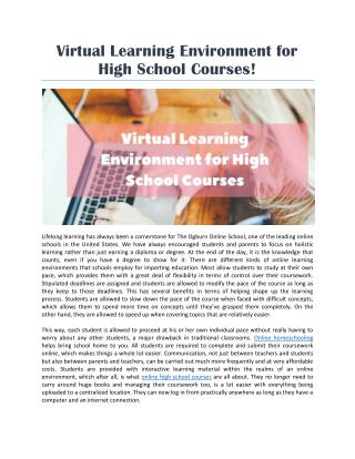 Virtual Learning Environment for High School Courses!
