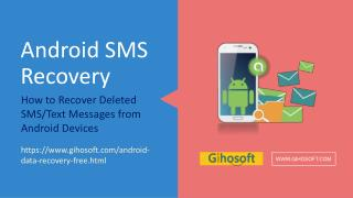 How to Recover Deleted SMS/Text Messages from Android