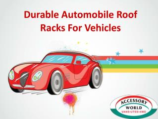Durable Automobile Roof Racks For Vehicles