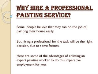 Why Hire a Professional Painting Service?