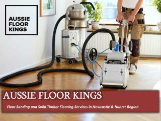 Aussie Floor Kings- Floor Sanding and Solid Timber Flooring services in Newcastle