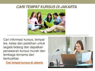 Cari Tempat Kursus Di Jakarta