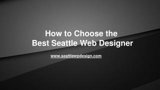 How to Choose the Best Seattle Web Designer