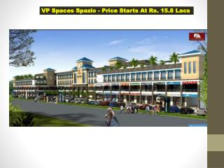 VP Spaces Spazio Faridabad Commercial Space