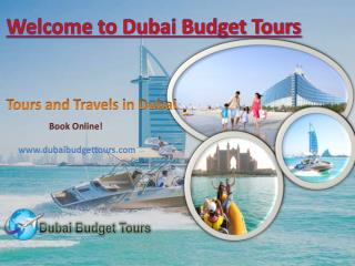 A Cheap Tours and Travels Holiday Dubai Package in Budget