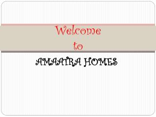 Amaatra group residential flat%Amaatra group corporate office@9999623343