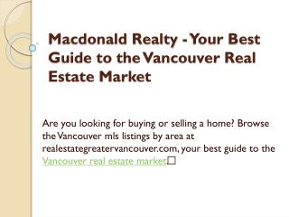 Macdonald Realty - Your Best Guide to the Vancouver Real Estate Market