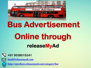 Book advertisements on Bus online via releaseMyAd