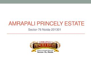 Amrapali Princely Estate – 2/3BHK Flats in Noida – Investors Clinic