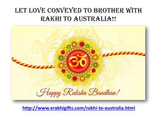 Celebrate this Rakhi in Australia by Send Rakhi to Australia Via Erakhigifts.com