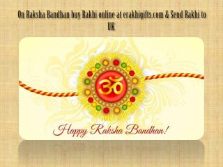 on this Rakhi Buy and Send rakhi to Uk With Free Shipping Via erakhigifts.com