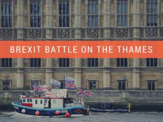 Brexit battle on the Thames