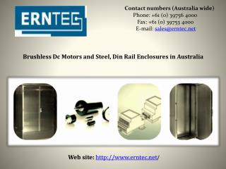 Brushless Dc Motors and Steel, Din Rail Enclosures in Australia