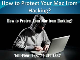 How to Protect Your Mac from Hacking? Call Toll-Free 1-(877 ) 211-4337