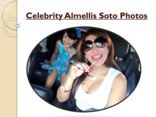 Celebrity Almellis Soto Photos