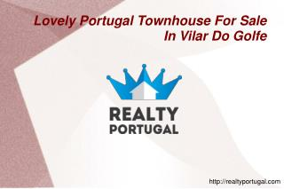Lovely Portugal Townhouse For Sale In Vilar Do Golfe