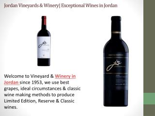 Jordan Vineyards & Winery| Exceptional Wines in Jordan