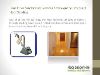 Bona Floor Sander Hire Services Advice on the Process of Floor Sanding