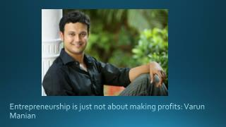 Entrepreneurs in Chennai real estate market - Varun Manian
