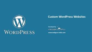 Custom WordPress Websites Developed by Webguru Infosystems