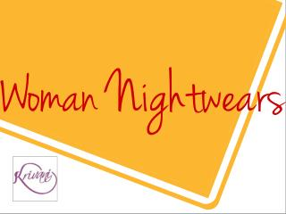 Get Good Night Sleep With Woman Nightwears