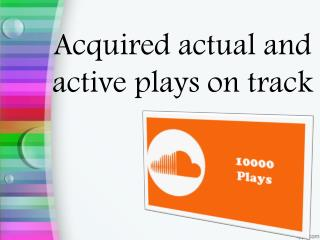 Buy SoundCloud Plays for High Quality Result