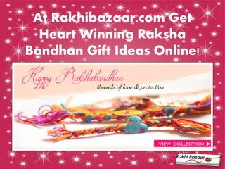 At Rakhibazaar.com Get Heart Winning Raksha Bandhan Gift Ideas Online!