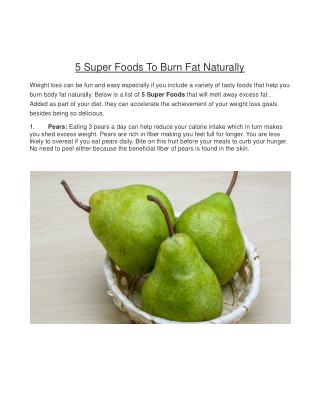 5 Super Foods To Burn Fat Naturally