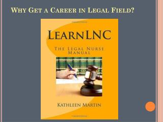 Why Get a Career in Legal Field?