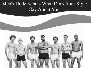Men's Underwear - What Does Your Style Say About You