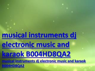 musical instruments dj electronic music and karaok B004HD8QA2