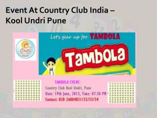 Event At Country Club India - Kool Undri Pune
