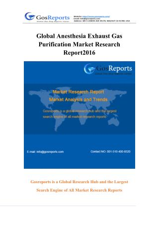 Global Anesthesia Exhaust Gas Purification Market Research Report 2016