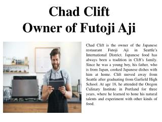 Chad Clift Owner of Futoji Aji