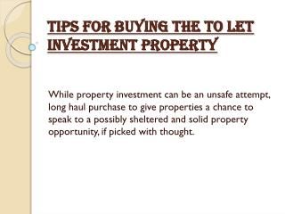 Tips for Buying the To Let Investment property