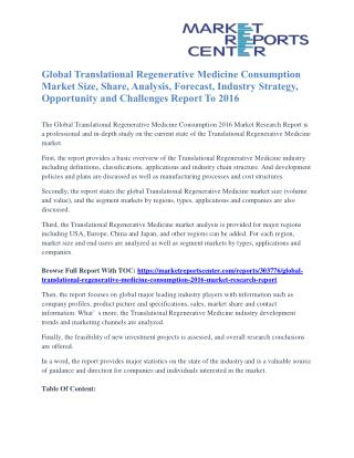 Translational Regenerative Medicine Consumption Market Capacity Forecasts, Price Trends And Company Share To 2016