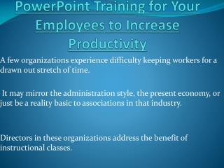 PowerPoint Training for Your Employees to Increase Productivity